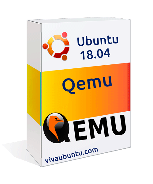 INSTALAR QEMU EN UBUNTU DESKTOP 18.04 LTS