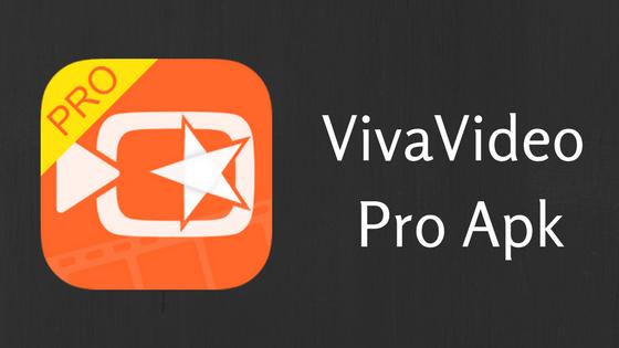 Download Viva Video Pro APK