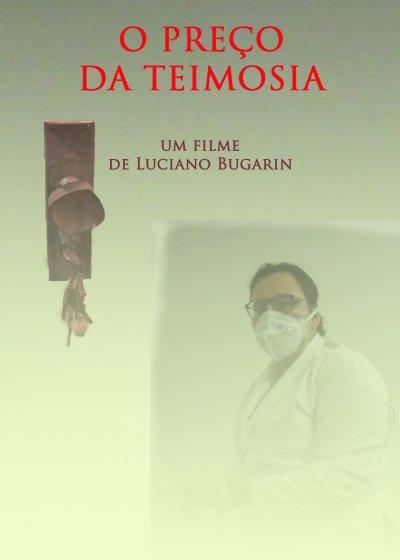 """""""O Preço da Teimosia"""" é um filme que debate a pandemia."""