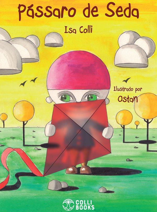 Livro Pássaro de Seda Editora Colli Books