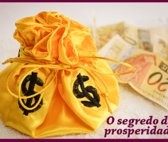 O segredo da prosperidade: As 3 questões mais importantes que você deve responder em sua vida!