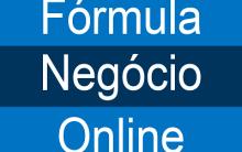 Fórmula Negócio Online 2.0 – Ideal Para Iniciantes