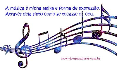 A música e eu.