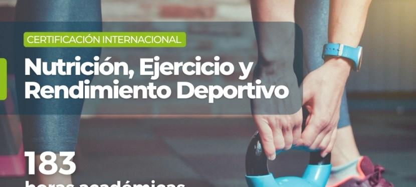 Certificación Internacional: Nutrición, Ejercicio y Rendimiento Deportivo Cohorte 5