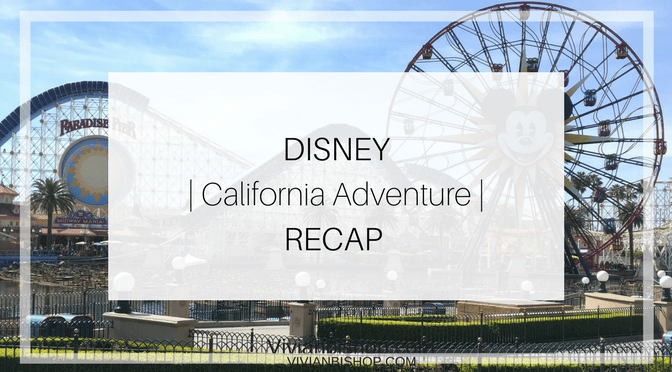 Disney's California Adventure | Day One