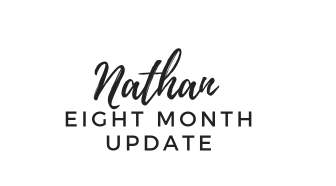 Eight Months with Nathan