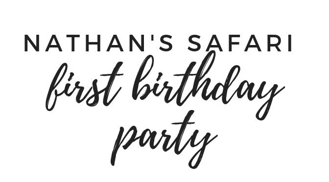Nathan's Safari First Birthday Party