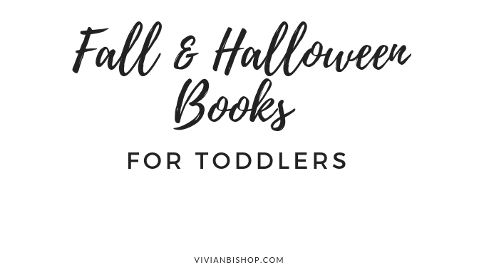 Favorite Fall & Halloween Books for Toddlers