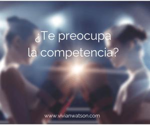 Te preocupa la competencia