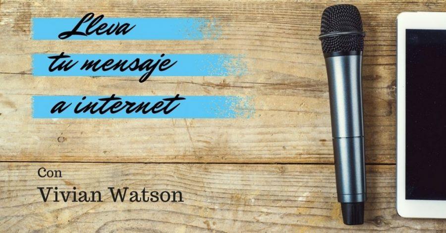 Lleva tu mensaje a internet
