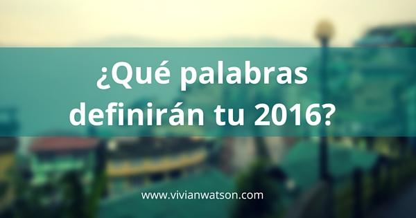 Qué palabras definirán tu 2016