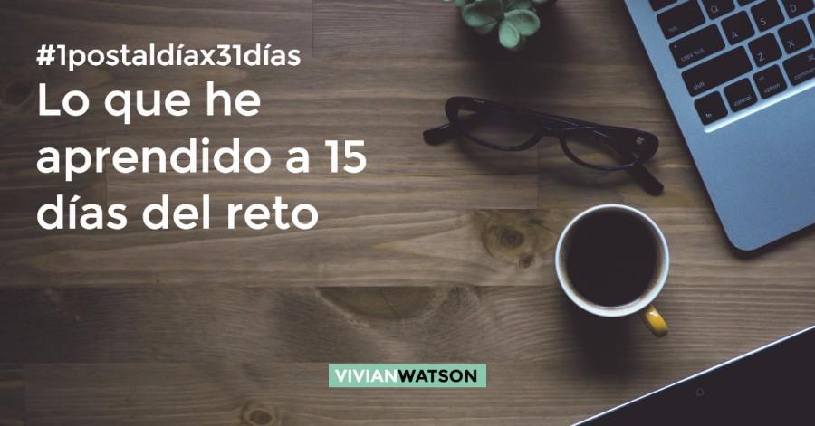 #1postaldíax31días: Mi experiencia a los 15 días del reto