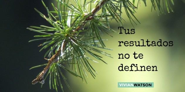 tus resultados no te definen