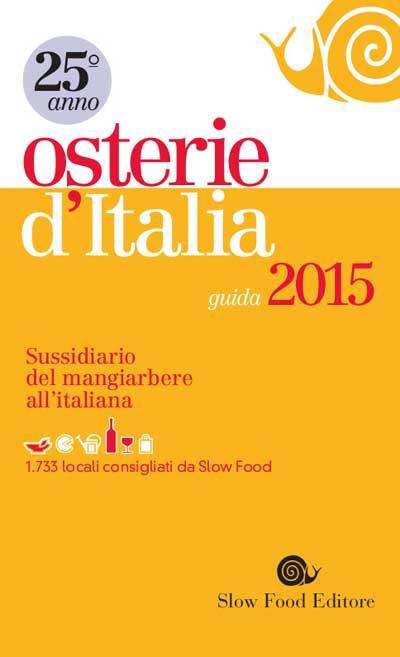 Osterie d'Italia 2015 – le migliori osterie d'Italia nella guida di Slow Food