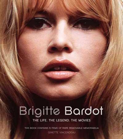 Tutta la vita di Brigitte Bardot in un libro