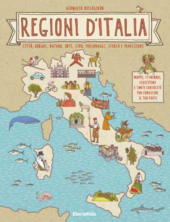 Libri per bambini – Regioni d'Italia per scoprire il Belpaese divertendosi