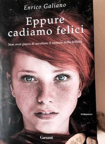 Eppure cadiamo felici – il romanzo di Enrico Galiano che conquista ragazzi e adulti