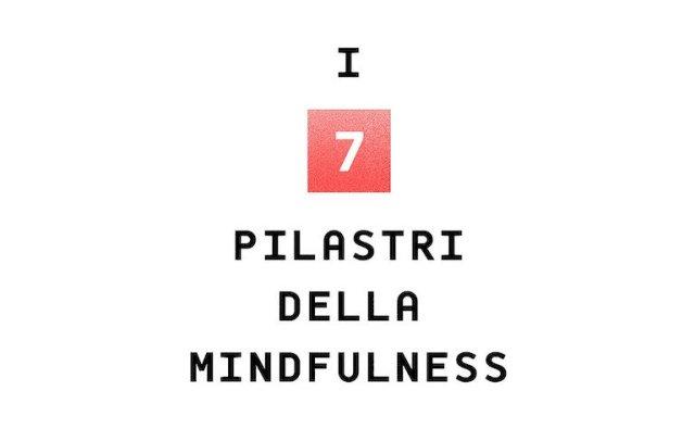 Maria Beatrice Toro, I 7 pilastri della mindfulness