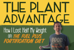 The Plant Advantage – How I Lost Half My Weight