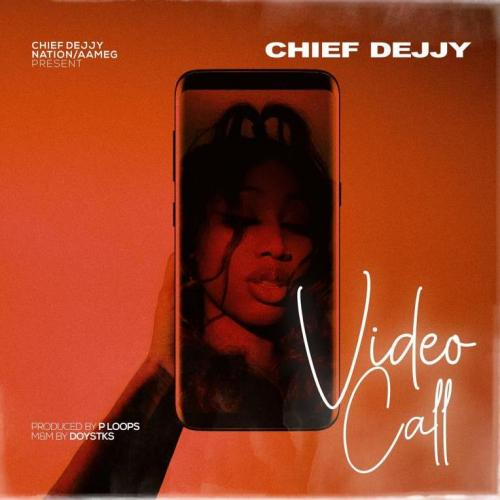 Chief Dejjy – Video Call (Official Video) Dir. By SlimMany