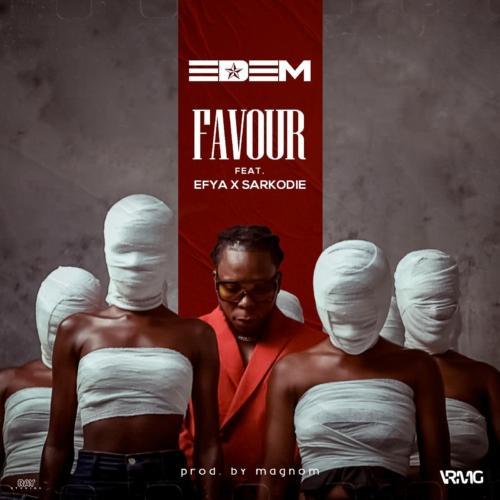 Edem – Favour ft. Sarkodie & Efya (Official Video)
