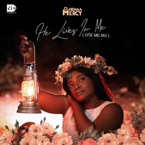 Ohemaa Mercy – Ote Me Mu (He Lives In Me) ft. MOG