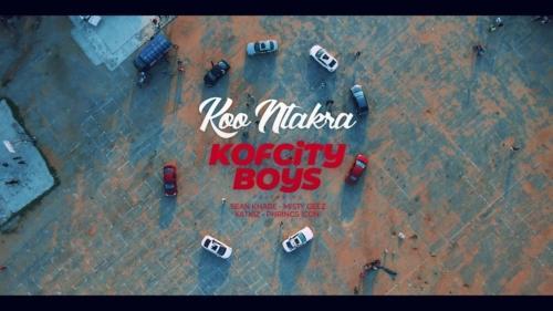 Koo Ntakra – Kofcity Boys (Official Video)