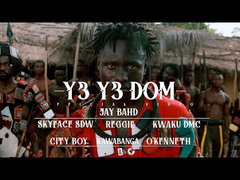 Jay Bahd – Y3 Y3 DOM ft Skyface SDW, Reggie, Kwaku DMC, City Boy, Kawabanga & O'Kenneth (Official Video)