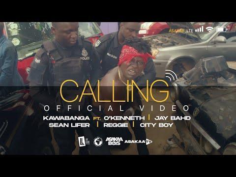 Kawabanga – Calling ft O'Kenneth, Jay Bahd, Sean Lifer, Reggie & City Boy (Official Video)