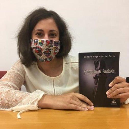 Entrevista a Sandra Rojas De La Torre. Autora de Estatuas de Anticolat.