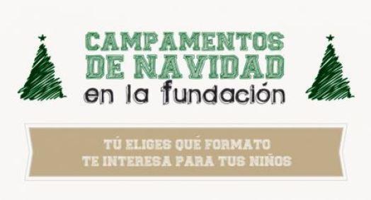 Fundación Carmen Pardo-Valcarce. Campamentos de Navidad