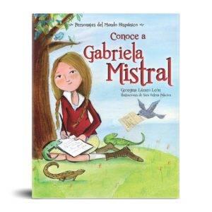Conoce a Gabriela Mistral