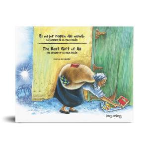 El mejor regalo del mundo: la leyenda de la Vieja Belén (Bilingual Edition)