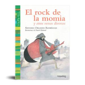 El rock de la momia y otros versos diversos
