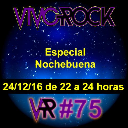 Vivo Rock progama 75 Especial Nochebuena 2016