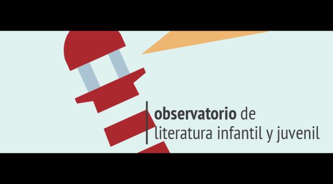 I Jornadas del Observatorio de Literatura Infantil Y Juvenil
