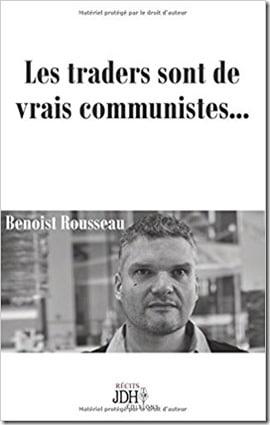 Les traders sont de vrais communistes
