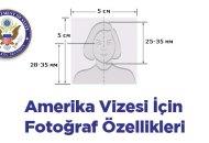 amerika vizesi fotograf ozellikleri