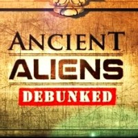 Ancient Aliens: The Series - Debunked
