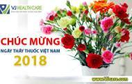 Chúc mừng ngày Thầy thuốc Việt Nam 27/02/2018