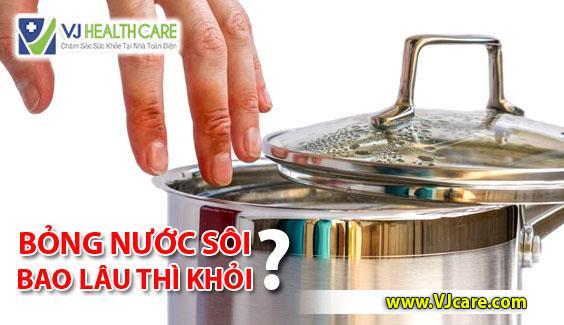 bỏng nước sôi bao lâu hỏi bỏng nước sôi ASIA Health