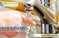 Bỏng nước sôi và cách điều trị