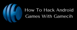 (Unlimited) How to Hack Android Games With Root or Without Root 2018