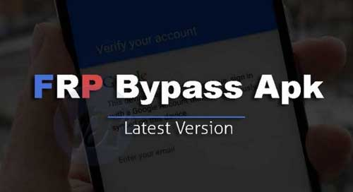 Download FRP Bypass Latest Apk 2018 & Reset Android in Seconds