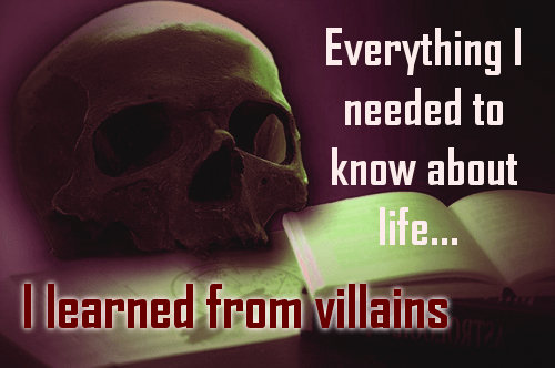 Everything I needed to know about life I learned from villains http://vlnresearch.com/manifesto-villains-do-life-better