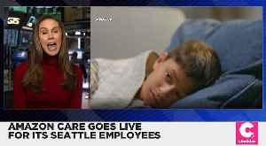 Amazon Care Goes Live for Its Seattle-Based Employees [Video]