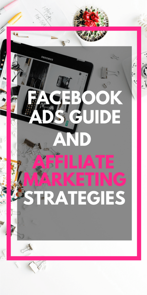 Facebook Ads Guide And Affiliate Marketing Strategies [Video]