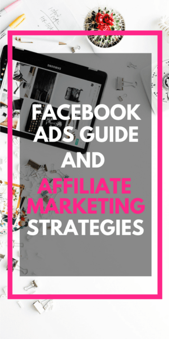 Facebook ads guide and affiliate marketing strategies