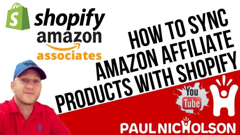 How To Sync Amazon Affiliate Products With Your Shopify Store Using The Spreadr App [Video]