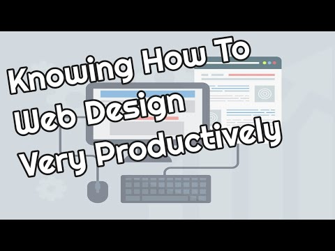 Knowing How To Web Design Very Productively // makemoneyonlinetipsblog.com [Video]